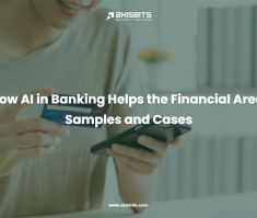 How AI in Banking Helps the Financial Area: Samples and Cases